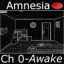 Amnesia - Chapter 0 - Awake app archived